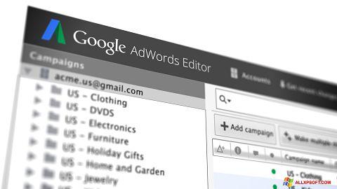 Ekrānuzņēmums AdWords Editor Windows XP